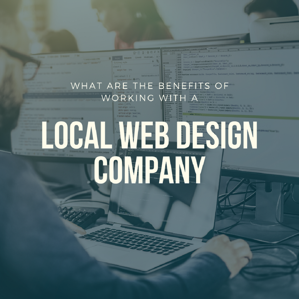 What Are The Benefits of Working With A Local Web Design Company