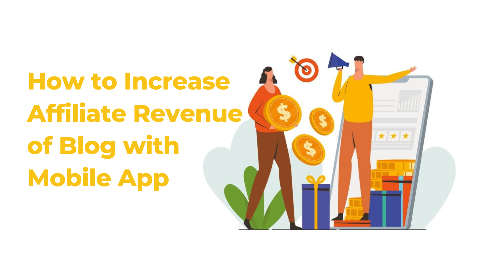 Increase The affiliate Revenue Of Your WordPress Blog With A Mobile App