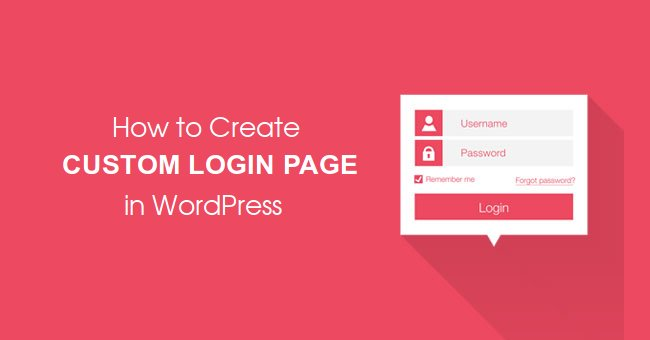How to Create Custom Login Page for WordPress Website without any