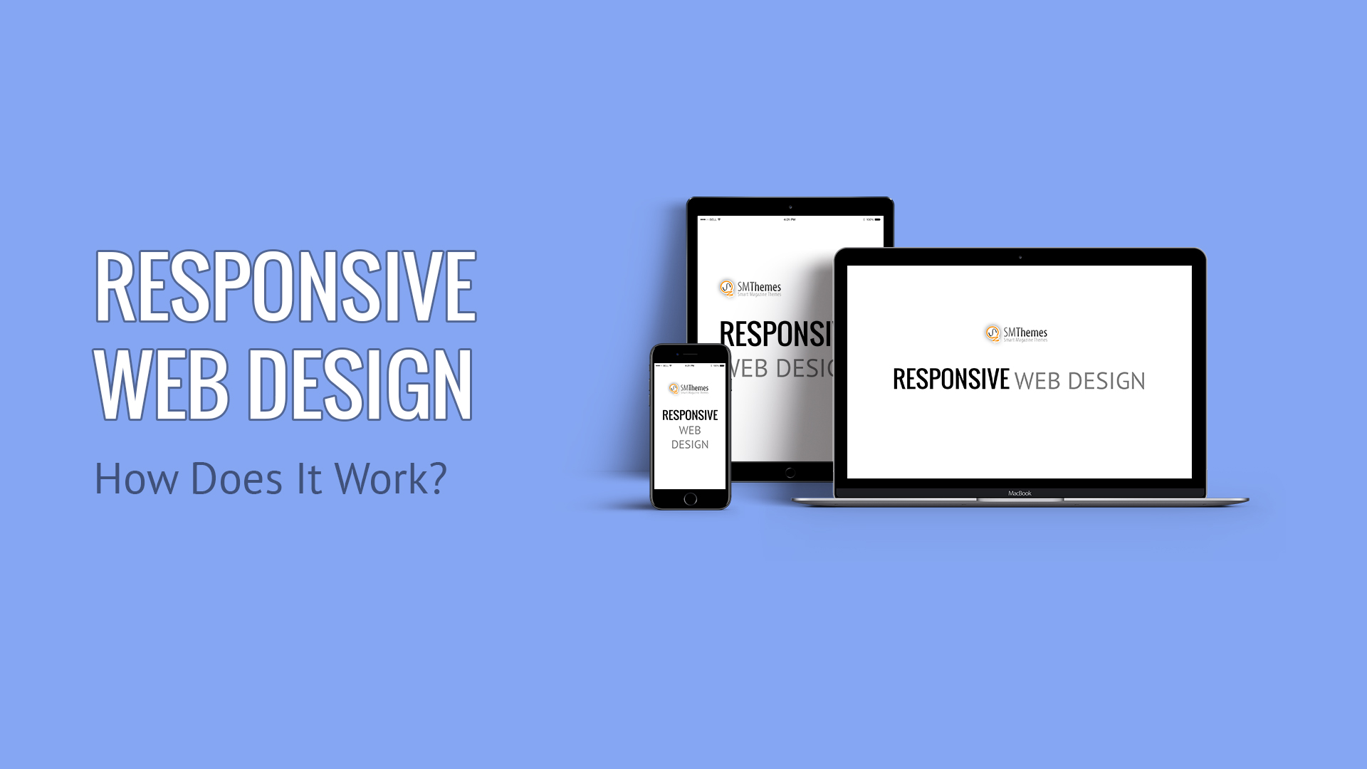 Responsive Design: How Does It Work