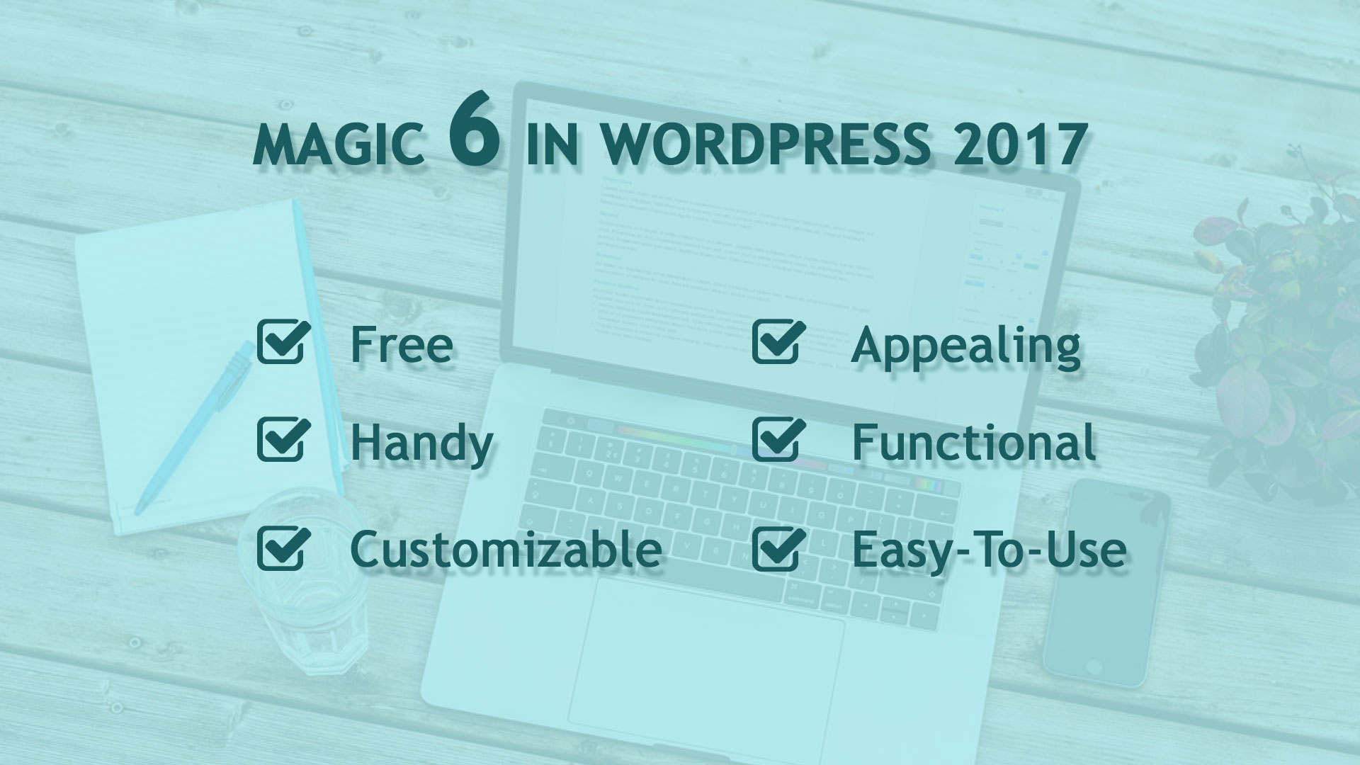 Top 6 Free WordPress Themes Of 2017