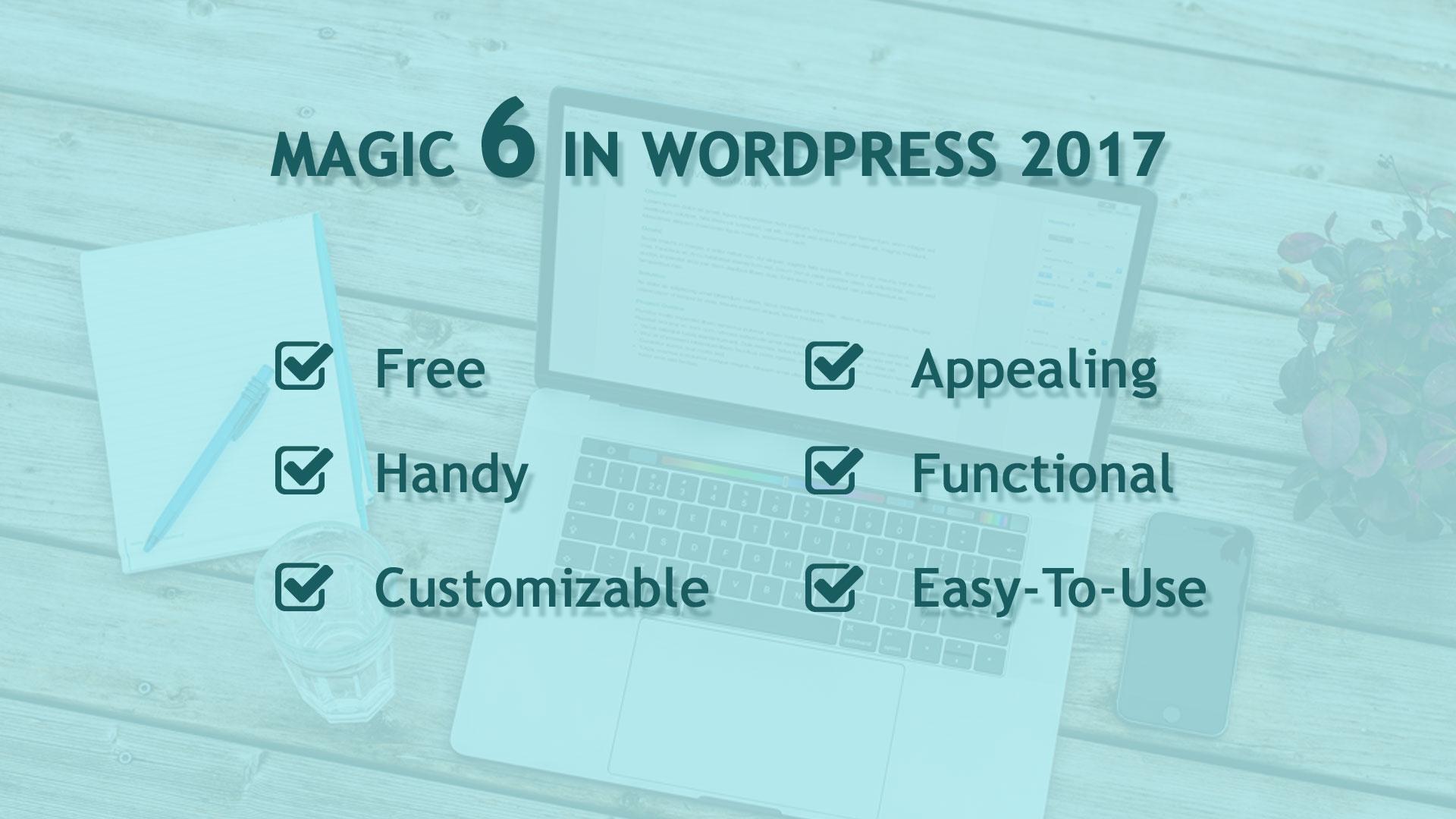 Top 6 Free WordPress Themes Of 2017