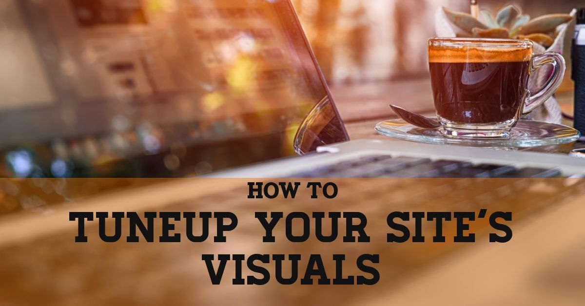 TuneUp your Site's Visual Power on the Cheap
