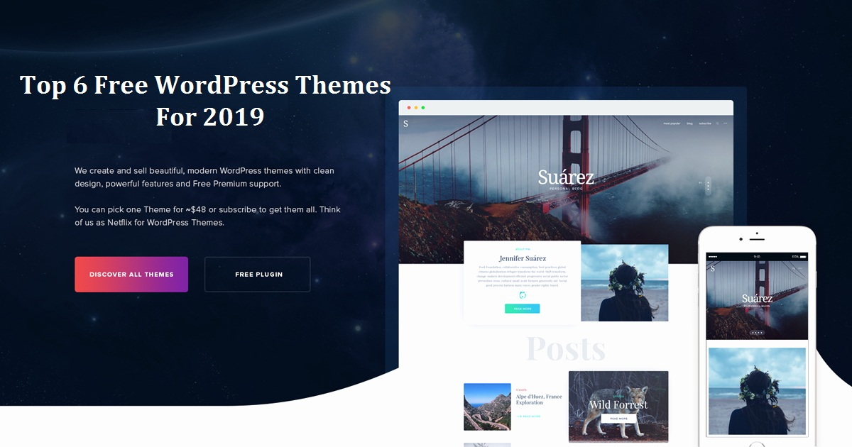 Top 6 Free WordPress Themes For 2019